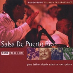 The Rough Guide To Salsa De Puerto Rico
