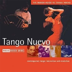 The Rough Guide To Tango Nuevo