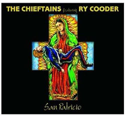 The Chieftains and Ry Cooder - San  Patricio