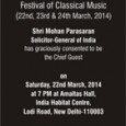 All are welcome to the grand spring time Indian classical Music festival being organized by Sunaad for their 2014 Sangamam. The concerts will take place at India Habitat Centre March […]