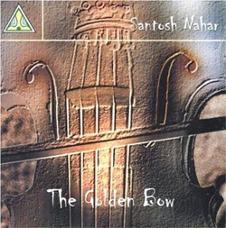 Santosh Nahar - The Golden Bow