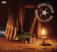 Sierra Leone's Refugee All Stars - Libation