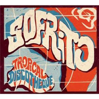Sofrito - Tropical Discotheque