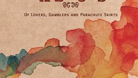 "Taraf de Haïdouks ""Of Lovers, Gamblers and Parachute Skirts"" (Crammed Discs, 2015) With their new album ""Of Lovers, Gamblers and Parachute Skirts"", the finest Gypsy (Roma) band from Eastern Europe […]"
