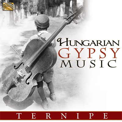 Ternipe - Hungarian Gypsy Music
