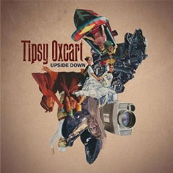 Tipsy Oxcart - Upside Down