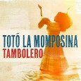 Totó La Momposina y sus Tambores – Tambolero (Real World Records, 2015) Afro-Colombian music, in its variant forms, has come a long way toward recognition on the global scene. […]