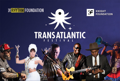 The Global Sounds of TransAtlantic Festival 2017 in Miami Beach This Weekend