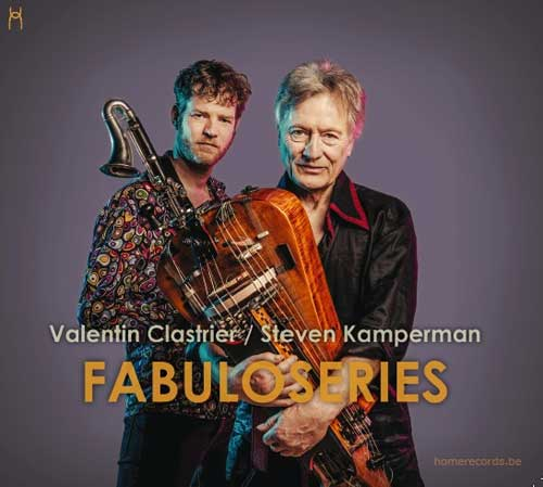 Valentin Clastrier and Steven Kamperman – Fabuloseries