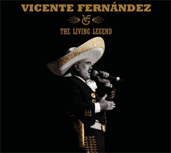 Vicente Fernández - The Living Legend