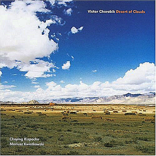 Victor Chorobik - Desert of Clouds (Iris Light Records i-Light033CD, 2003)