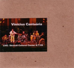 Vinicius Cantuaria - Live: Skirball Center 8/7/03