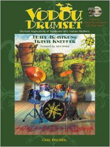 Vodou Drumset: Drumset Applications of Traditional Afro-Haitian Rhythms