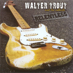 Walter Trout - Relentless