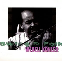Wedeli Köhler - Swing and Folk