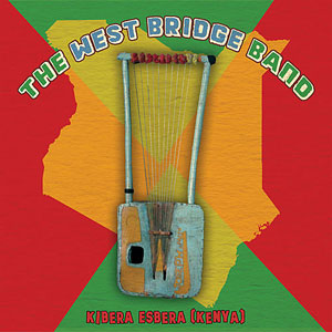 The West Bridge Band - Kibera Esbera [Kenya]