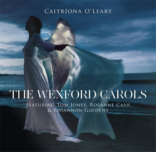 Catriona O'Leary - The Wexford Carols