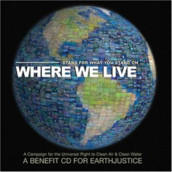 Where We Live, Benefit CD for Earthjustice