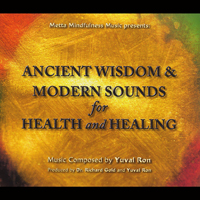 Yuval Ron - Ancient Wisdom & Modern Sounds for Health & Healing