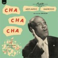 Abelardo Barroso and Orquesta Sensación 'Cha Cha Cha' (World Circuit, 2014) World Circuit Records is one of the labels that facilitated the renewed interest in Cuban music in the 1990s […]