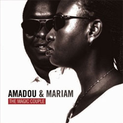 Amadou and Mariam -  The Magic Couple