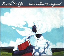 Andrew Calhoun -  Bound to Go