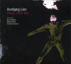 Annbjorg Lien -  Waltz with Me</a