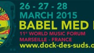 World music showcase Babel Med Music in Marseilles (France) has announced the names of some of the artists that will perform during the 2015 edition. Selected Artists (this list is […]