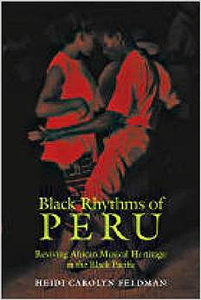 Heidi Carolyn Feldman -  Black Rhythms of Peru