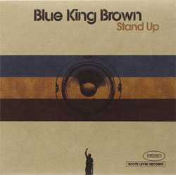 Blue King Brown - Stand Up</a