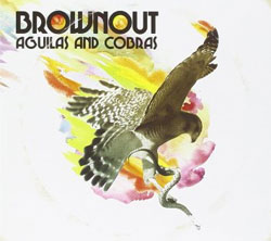 Brownout - Aguilas and Cobras