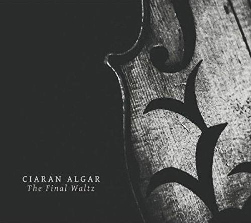 Ciaran Algar -  The Final Waltz
