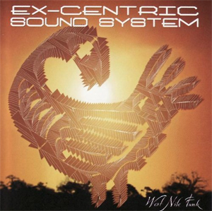 Ex-Centric Sound System - West Nile Funk