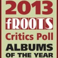 Influential British music publication fRoots announced today the names of nominees in the 28th annual fRoots Critics Poll for Albums of the Year. Every year since 1986, fRoots magazine has […]