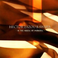 Hector Zazou -  In the House of Mirrors