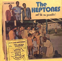 The Heptones -  Meet the Now Generation
