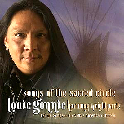 Louie Gonnie -  Songs of the Sacred Circle