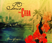 Mario Grigorov and Various Artists -  Paris To Cuba