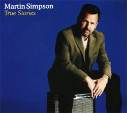 Martin Simpson -  True Stories