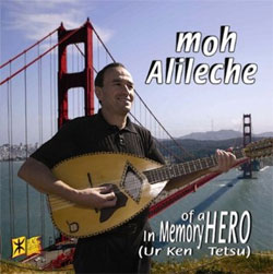 Moh Alileche -  In Memory of a Hero