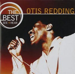 Otis Redding -  The Best: See & Hear