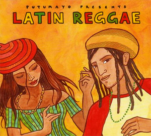 Putumayo presents... Latin Reggae