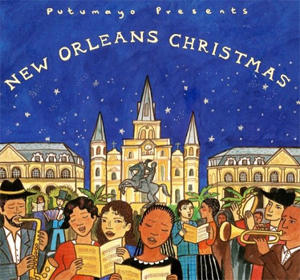Putumayo presents...  New Orleans Christmas