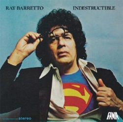 Ray Barretto - Indestructible