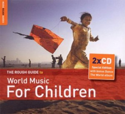 The  Rough Guide To World Music For Children