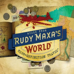 Music from Rudy Maxa's World