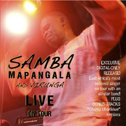 Samba Mapangala and Virunga: Live on Tour