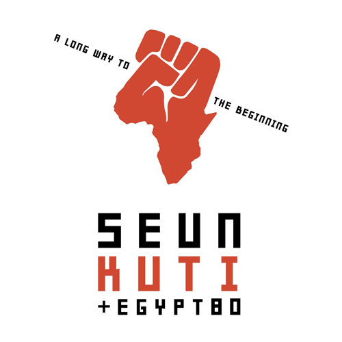 Seun Kuti + Egypt 80  -  A Long Way To the Beginning