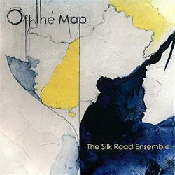 The Silk Road Ensemble - Off the Map