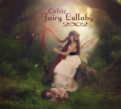 2002 - Celtic Fairy Lullaby